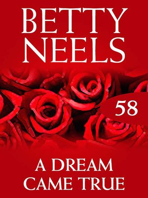 cover image of A Dream Came True (Betty Neels Collection)